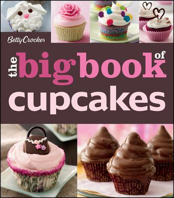 Betty Crocker Big Book of Cupcakes By Crocker, Betty (COR)